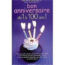 Bon anniversaire de 1 à 100 ans