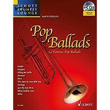 Pop Ballads: 14 Famous Pop Ballads for Trumpet
