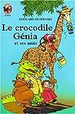 Image de Le Crocodile Génia et ses amis