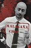 Malasaña Chai Tea (Añil) de Rafael Sarmentero (4 nov 2013) Tapa blanda