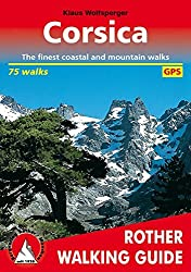 Corsica. The finest coastal and mountain walks. 75 walks. With GPS-Tracks.