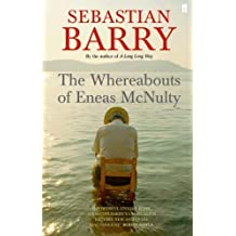 The Whereabouts of Eneas McNulty by Barry, Sebastian (2006)