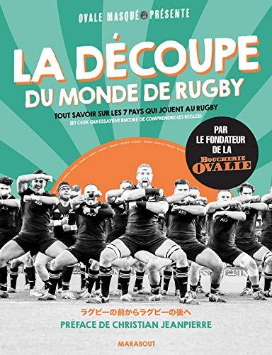 La découpe du monde de rugby - Par le fondateur de la boucherie ovalie