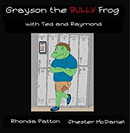 Epublibre Descargar Libros Gratis Grayson the BULLY Frog with Ted and Raymond Como Bajar PDF Gratis