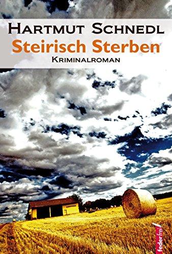 Steirisch Sterben: Österreich Krimi