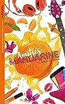 Les Miams - Amitiés mandarine par Lauteur