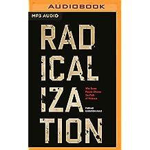 RADICALIZATION               M