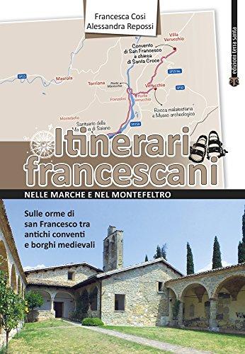 Itinerari francescani nelle Marche e nel Montefeltro