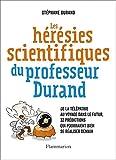 Image de Les Hérésies scientifiques du professeur Durand: De la télépathie