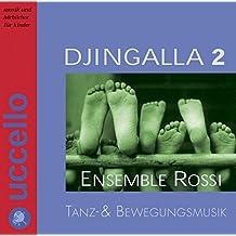 Djingalla 2, Audio-CD