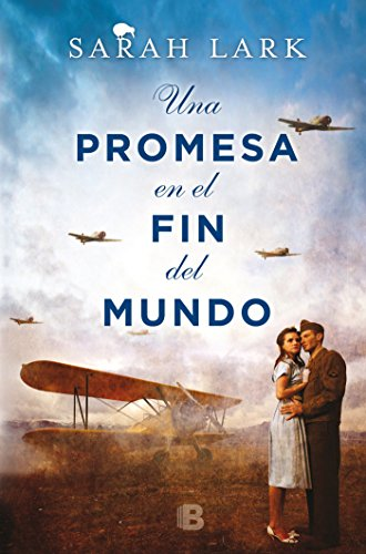 Una Promesa En El Fin del Mundo / A Promise in the End of the World (Nube Blanca Trilogia)
