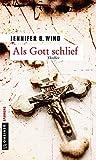 'Als Gott schlief' von Jennifer B. Wind