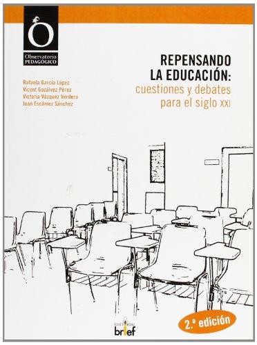 Repensando la educación: cuestiones y debates para el siglo XXI (Observatorio Pedagógico)