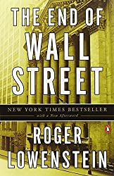 The End of Wall Street by Roger Lowenstein (2011-03-29)