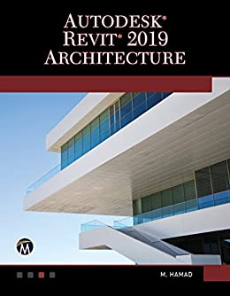 Autodesk Revit 2019 Architecture eBook: Munir Hamad: Amazon in