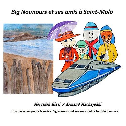 Big Nounours et ses amis à Saint-Malo