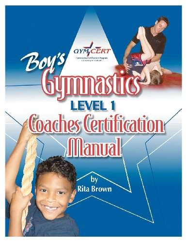 Boy's Gymnastics: Level 1 Coaches Certification Manual