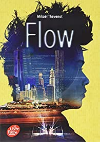 Flow  par Mikaël Thévenot