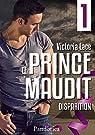 Le Prince Maudit, tome 1 : Disparition par Lace