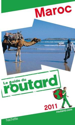 Guide du Routard Maroc 2011