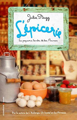 L'épicerie. La pequeña tienda de los Pirineos (Novela (roca)) por Julia Stagg
