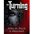Bound to Darkness: The Beginning  (The Turning Series Book 1)