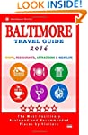 Baltimore Travel Guide 2016: Shops, R...