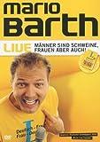Mario Barth: Live - Manner Sind Schweine, Frauen Aber Auch! by Mario Barth