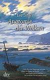 Anatomie der Wolken: Roman