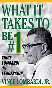 What It Takes To Be Number #1: Vince Lombardi on Leadership von [Lombardi, Vince]