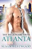 The Billionaire From Atlanta: A BWWM Billionaire Romance (United States Of Billionaires Book 2)