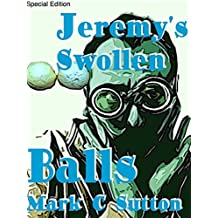 Jeremy's Swollen Balls (Special Edition)