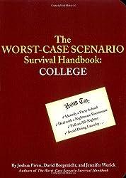 Worst-Case Scenario Survival Handbook: College by Jennifer Worick (2004-04-01)