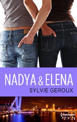 Nadya et Elena (HQN) par Sylvie Géroux