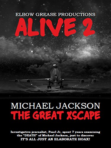 Alive 2 Michael Jackson The Great Xscape