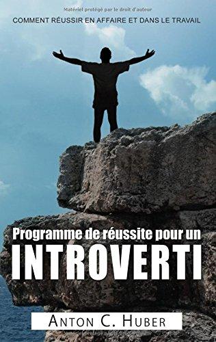 Programme de réussite pour un introverti