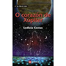 O corazón de Xúpiter (Infantil E Xuvenil - Fóra De Xogo E-Book)