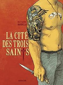 vignette de 'La cité des trois saints (Vincenzo Bizzarri)'
