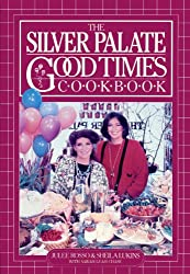 The Silver Palate Good Times Cookbook (English Edition)