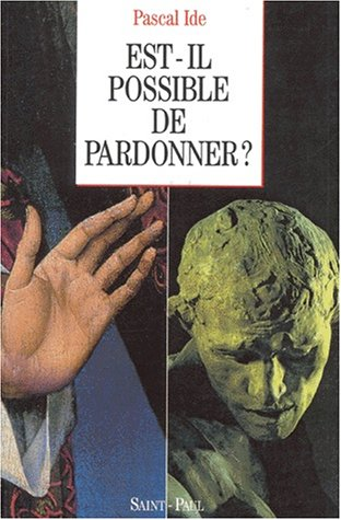 Est-il possible de pardonner ?