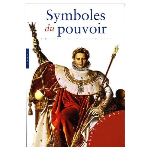 Symboles du pouvoir : Et grandes dynasties
