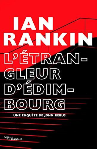L'Étrangleur d'Édimbourg par Ian Rankin