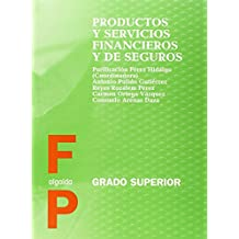 Productos y servicios financieros y de seguros (Formación Profesional. Ciclos Formativos - Grado Superior - Familia Profesional Administración)