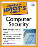 Complete Idiot's Guide to Computer Security (Complete Idiot's Guides)