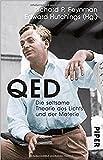 QED: Die seltsame Theorie des Lichts und der Materie - Richard P. Feynman