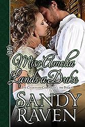Miss Amelia Lands a Duke (The Caversham Chronicles Book 0)
