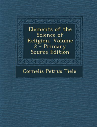 Elements of the Science of Religion, Volume 2
