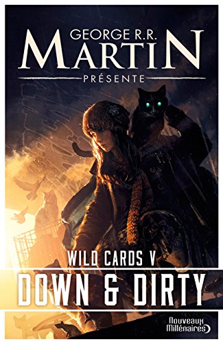 Livre gratuits en ligne Wild Cards (Tome 5) - Down and Dirty pdf epub