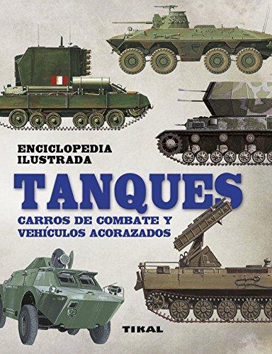 Tanques. Carros de combate y vehículos acorazados par Robert Jackson