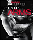 Essential Arms: An Intense 6-Week Program (Men's Health Peak Conditioning Guides S.)